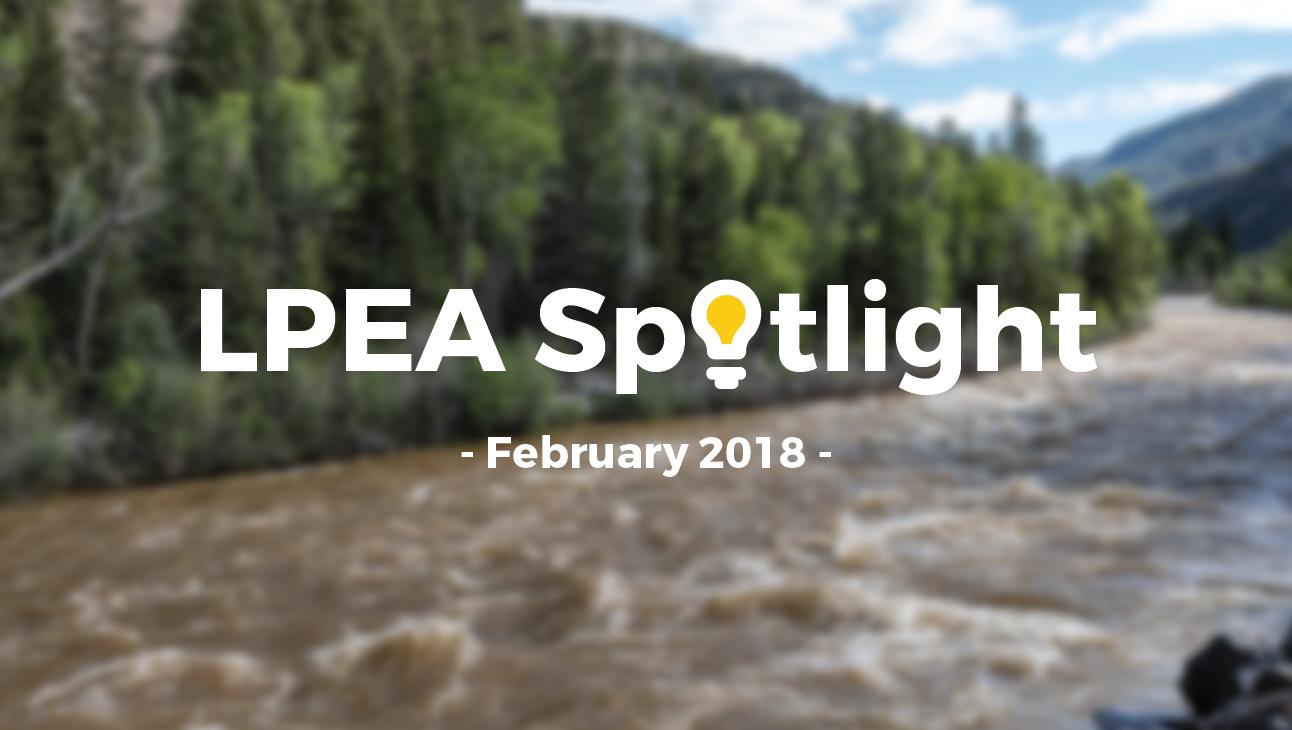 February 2018 LPEA Spotlight