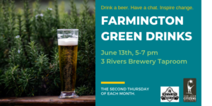 June 2019 Farmington Green Drinks
