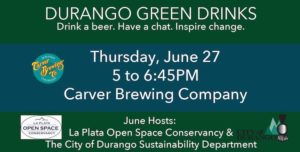 Green Drinks Durango June 2019