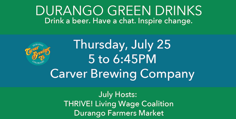 Durango Green Drinks